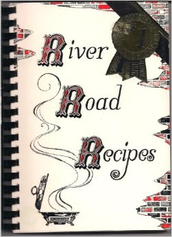 River Road Recipes Cookbook