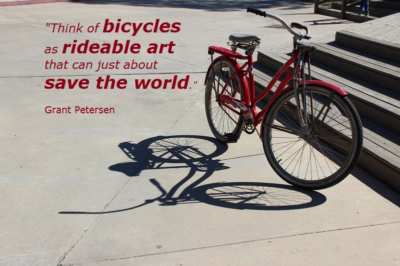 Vintage Bicycle; Grant Petersen; Quote