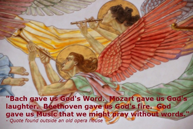 God gave us Music that we might Pray without Words