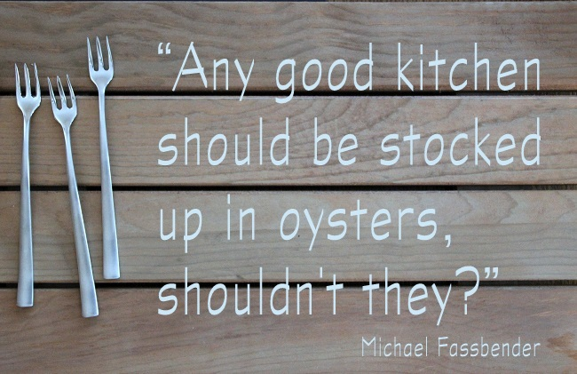 Oyster Quote, by Michael Fassbender, German Actor