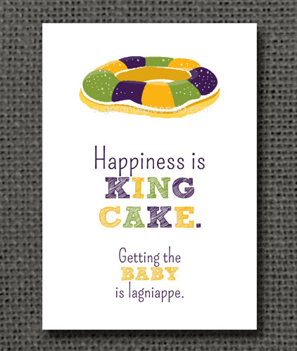Happiness is a King Cake - Getting the Baby is Lagniappe