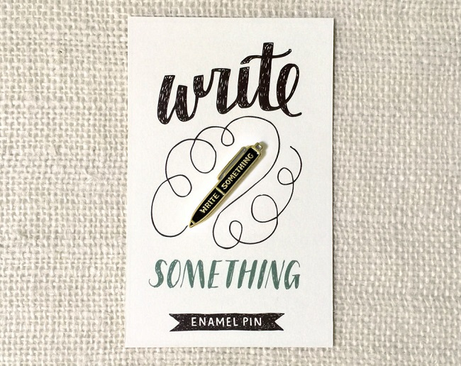 Enamel pin made from original hand-drawn illustration; write something; witandwhistle etsy shop; It is well with my Soul