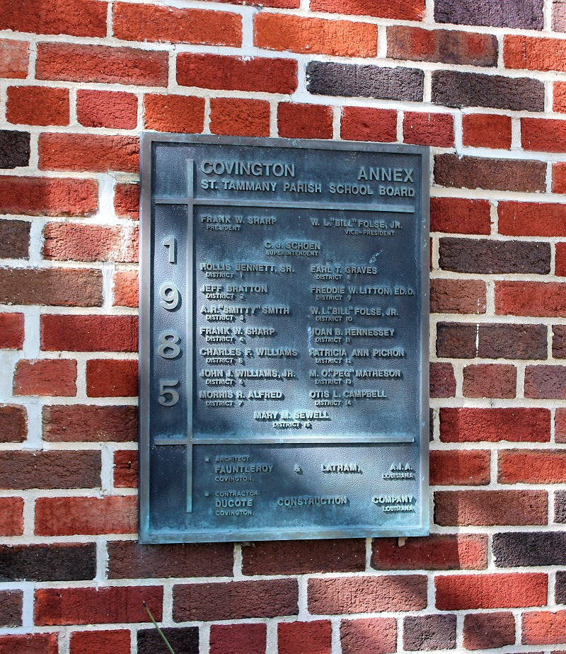Old Building Plaque - STPSB Covington Annex; Southern Hotel Garden House, eclectic interiors